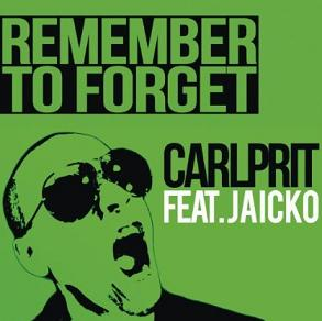 Carlprit ft Jaicko - remember to forget