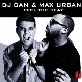 Dj Can & Max Urban - feel the beat1