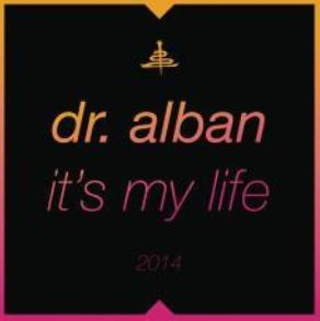 Dr. Alban - it's my mife 2k14