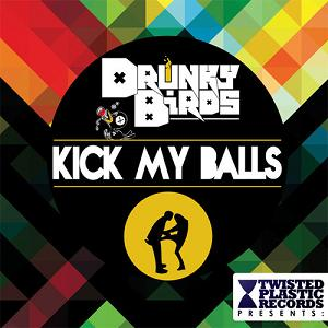 Drunky Birds - kick my balls