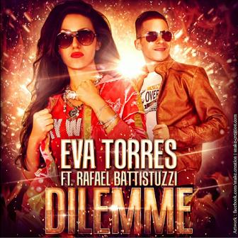 Eva Torres ft Rafael Battistuzzi - dilemme