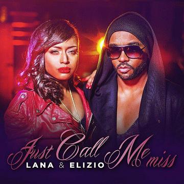 Lana & Elizio - just call me miss