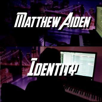 Matthew Aiden - identity1