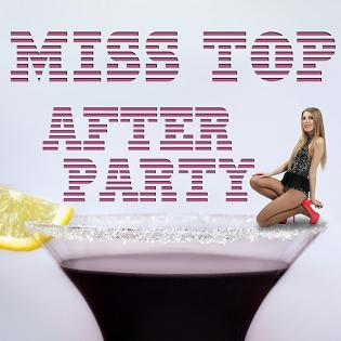 Miss Top - after party