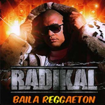 Radikal - baila reggaeton