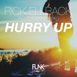 Rick Ellback ft Justine Berg - hurry up