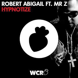 Robert Abigail ft Mr. Z - hypnotize