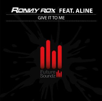 Ronny Rox ft Aline - give it to me