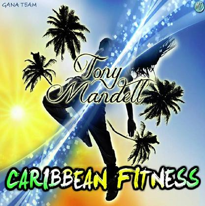 Tony Mandell - caribbean fitness4