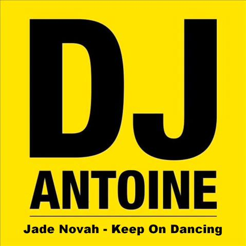 Dj Antoine ft Jade Novah - keep on dancing (with the stars)