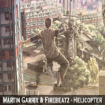 Martin Garrix & Firebeatz - helicopter1
