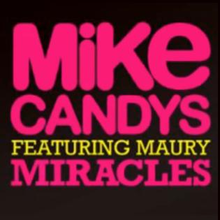 Mike Candys ft Maury - miracles