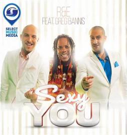 R&E ft Greg Bannis - sexy you