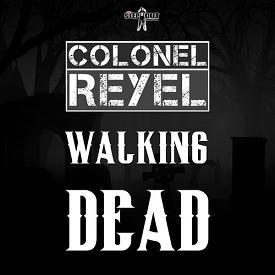 Scory Kovitch ft Colonel Reyel - walking dead