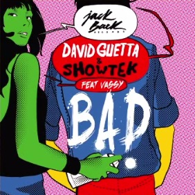 David Guetta & Showtek ft Vassy - bad