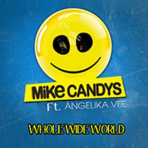 Mike Candys ft Angelika Vee – whole wide world