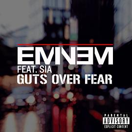 Eminem ft Sia – guts over fear