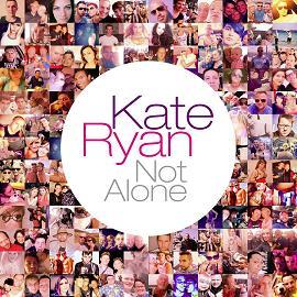 Kate Ryan – not alone