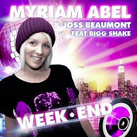Myriam Abel & Dj Joss Beaumont ft Bigg Shake - week-end