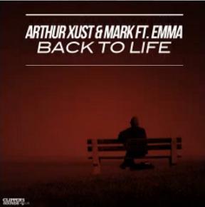Arthur Xust & Mark ft Emma - back to life