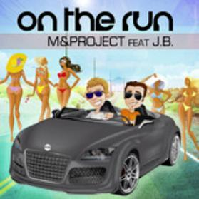 M&Project ft J.B. - on the run