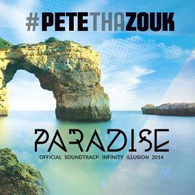 Pete Tha Zouk - paradise