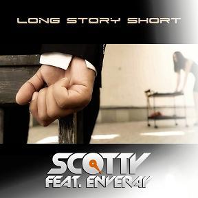 Scotty ft Enveray - long story short