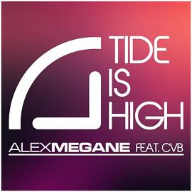 Alex Megane ft CvB - tide is high