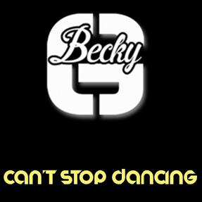 Becky G – can't stop dancing (Prod.by Dr. Luke)