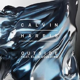Calvin Harris ft Ellie Goulding – outside