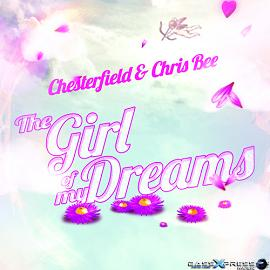 Chesterfield & Chris Bee – the girl of my dreams