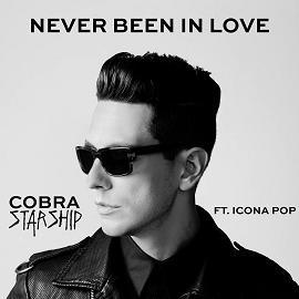 Cobra Starship ft Icona Pop – never been in love
