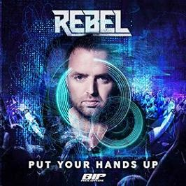 Rebel – put your hands up