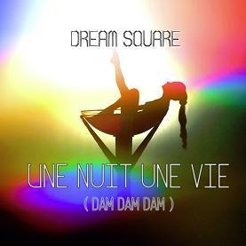 Dream Square – une nuit une vie
