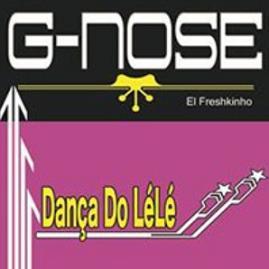 G-Nose – danca do lele