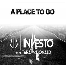 Investo ft Tara McDonald – a place to go
