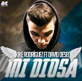 Kike Rodríguez ft David Deseo – mi diosa