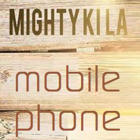 Mighty Ki La – mobile phone