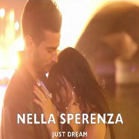Nella Sperenza - juste dream