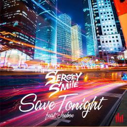 Sergey Smile ft Joeboe – save tonight