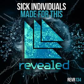 Sick Individuals – made for this