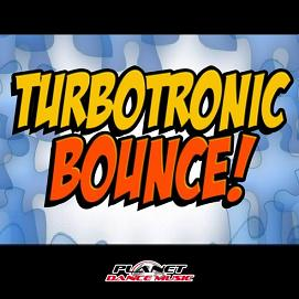 Turbotronic – bounce