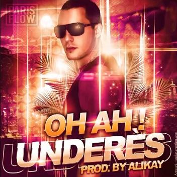 Underes – oh ah! (Prod.by Alikay)