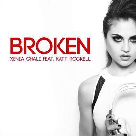 Xenia Ghali ft Katt Rockell – broken