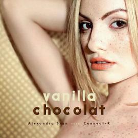 Alexandra Stan ft Connect-R – vanilla chocolat