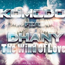 Komodo ft Dhany - the wind of love