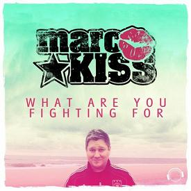Marc Kiss – what are you fighting for