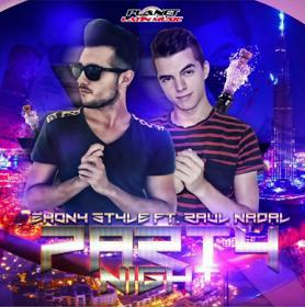 Zhony Style ft Raul Nadal – party night