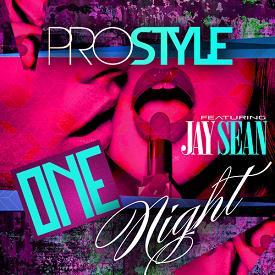Dj Prostyle ft Jay Sean – one night