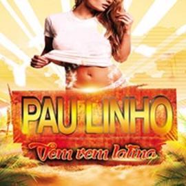Pau Linho – vem vem latina